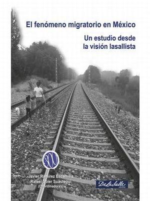 FENOMENO MIGRATORIO EN MEXICO, EL. UN ESTUDIO DESDE LA VISION LASALLISTA