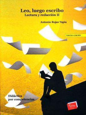 LEO LUEGO ESCRIBO. LECTURA Y REDACCION 2 / 3 ED.