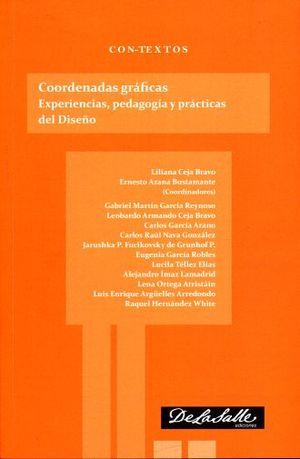 COORDENADAS GRAFICAS. EXPERIENCIA PEDAGOGIA Y PRACTICAS DEL DISEÑO