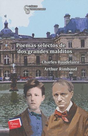 Poemas selectos de dos grandes malditos