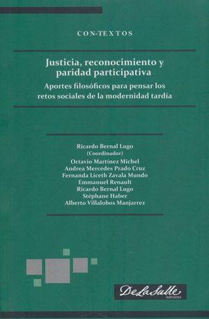 Justicia, reconocimiento y paridad  participativa. Aportes filosóficos para pensar los retos sociales de la modernidad tardía