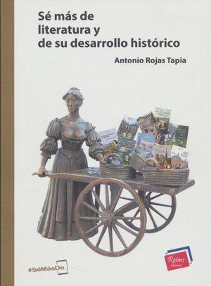 Sé más de Literatura y de su desarrollo histórico