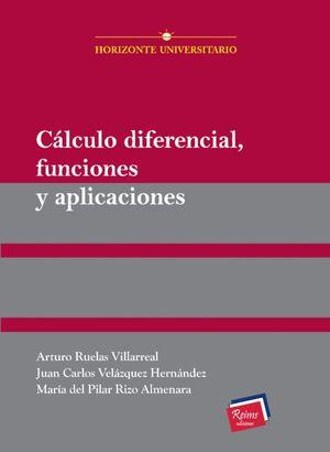 Cálculo diferencial, funciones y aplicaciones
