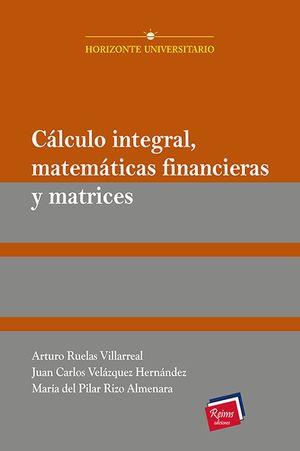 Cálculo integral, matemáticas financieras y matrices