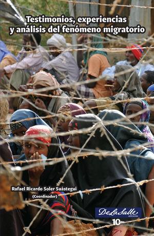 Testimonios, experiencias y análisis del fenómeno migratorio