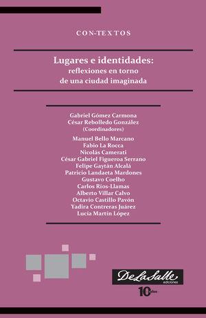 Lugares e identidades: reflexiones en torno de una ciudad imaginada