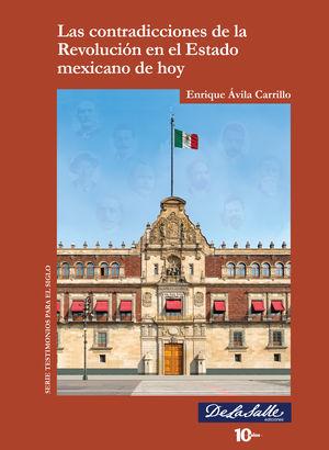 Las contradicciones de la Revolución en el Estado mexicano de hoy