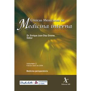 CLINICAS MEXICANAS DE MEDICINA INTERNA / VOL. 2. FEBRERO ABRIL DE 2008. MEDICINA PERIOPERATORIA