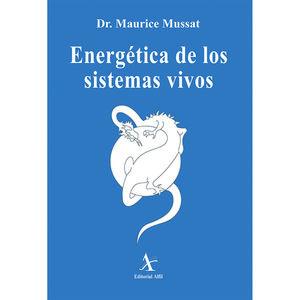 ENERGETICA DE LOS SISTEMAS VIVOS (INCLUYE CD ROM)
