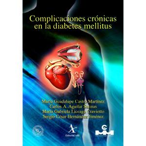 Complicaciones crónicas en la diabetes mellitus