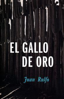 GALLO DE ORO, EL