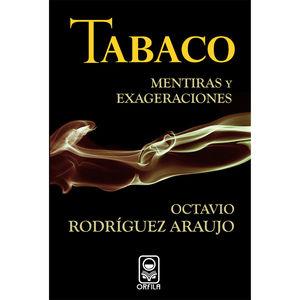 TABACO MENTIRAS Y EXAGERACIONES