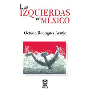 IZQUIERDAS EN MEXICO, LAS
