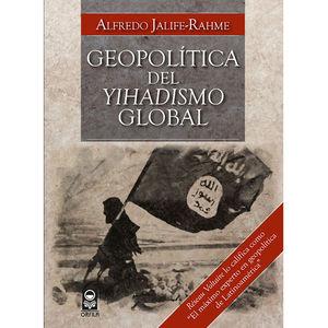 GEOPOLITICA DEL YIHADISMO GLOBAL