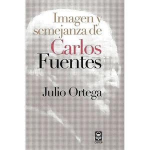 IMAGEN Y SEMEJANZA DE CARLOS FUENTES