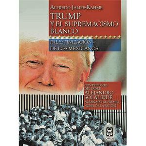 TRUMP Y EL SUPREMACISMO BLANCO