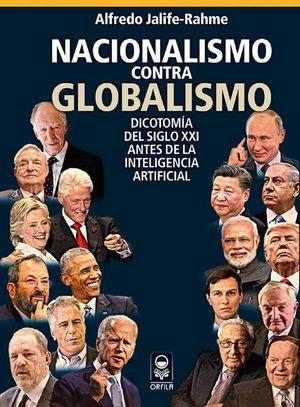 Nacionalismo contra globalización. Dicotomía del siglo XXI antes de la inteligencia artifical
