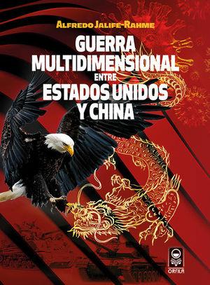 Guerra multidimensional entre Estados Unidos y China