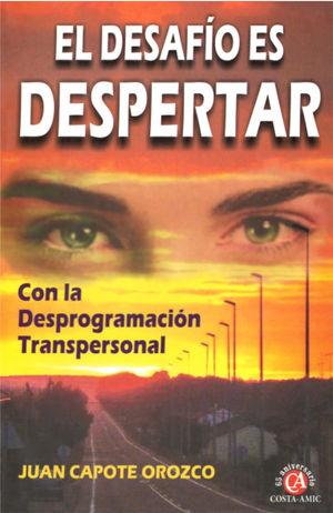 DESAFIO ES DESPERTAR CON LA PROGRAMACION TRANSPERSONAL, EL