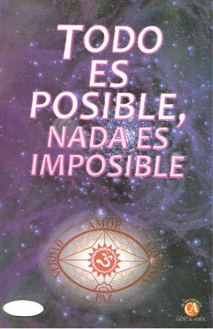 TODO ES POSIBLE NADA ES IMPOSIBLE / 3 ED.
