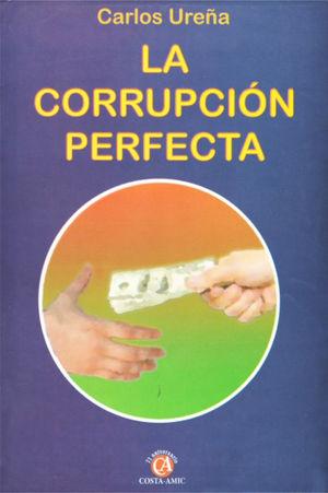 CORRUPCION PERFECTA, LA