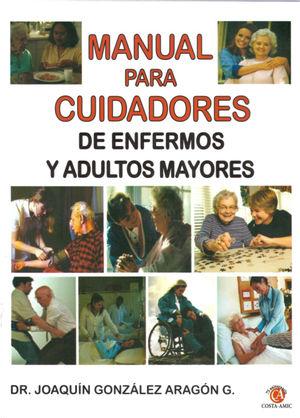 MANUAL PARA CUIDADORES DE ENFERMOS Y ADULTOS MAYORES