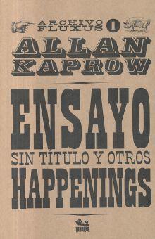 ENSAYO SIN TITULO Y OTROS HAPPENINGS