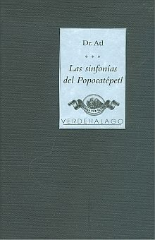 SINFONIAS DEL POPOCATEPETL, LAS / PD.