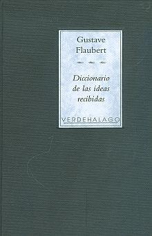 DICCIONARIO DE LAS IDEAS RECIBIDAS / PD.