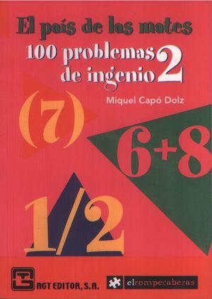PAIS DE LAS MATES, EL. 100 PROBLEMAS DE INGENIO / VOL. 2