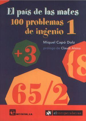 PAIS DE LAS MATES, EL. 100 PROBLEMAS DE INGENIO 1