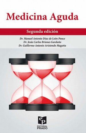 MEDICINA AGUDA / 2 ED.