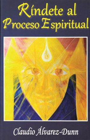 RINDETE AL PROCESO ESPIRITUAL