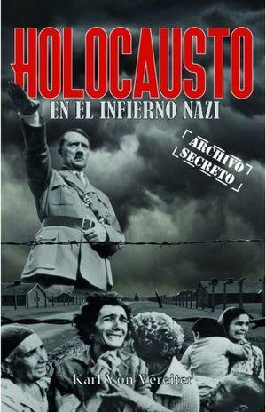 HOLOCAUSTO EN EL INFIERNO NAZI