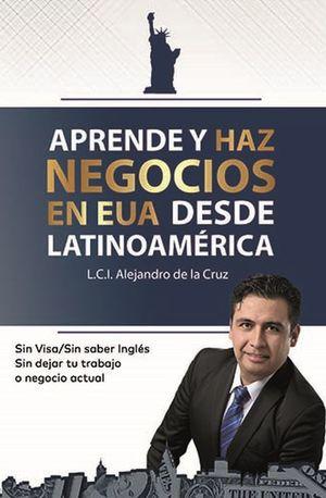 Aprende y haz negocios en EUA desde Latinoamérica