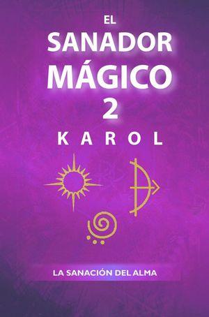 El sanador mágico / vol. 2