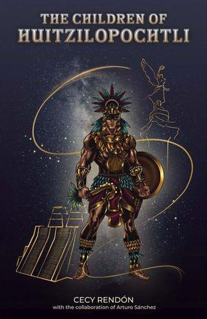 The children of Huitzilopochtli