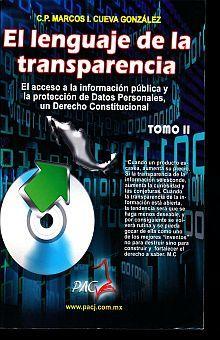 LENGUAJE DE LA TRANSPARENCIA, EL. TOMO II