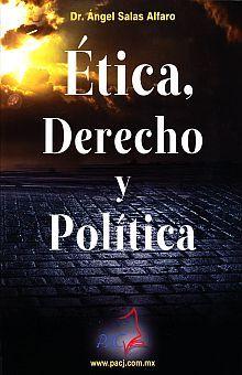 ETICA DERECHO Y POLITICA