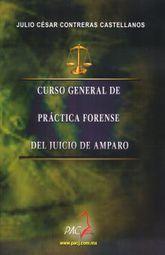 CURSO GENERAL DE PRACTICA FORENSE DEL JUICIO DE AMPARO