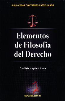 ELEMENTOS DE FILOSOFIA DEL DERECHO. ANALISIS Y APLICACIONES
