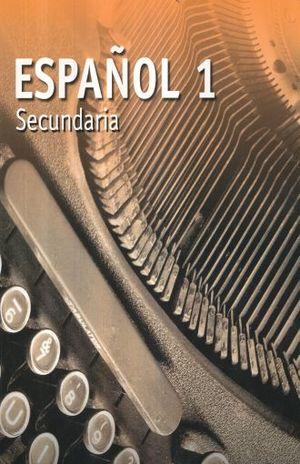 ESPAÑOL 1. SECUNDARIA / 2 ED.
