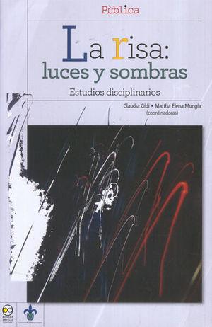 RISA LUCES Y SOMBRAS, LA. ESTUDIOS DISCIPLINARIOS