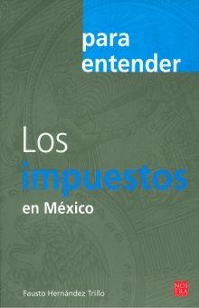 PARA ENTENDER LOS IMPUESTOS EN MEXICO