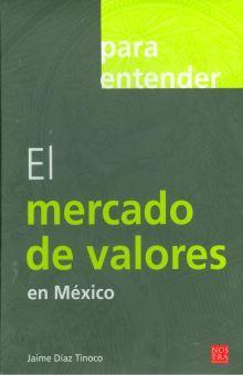 PARA ENTENDER EL MERCADO DE VALORES EN MEXICO
