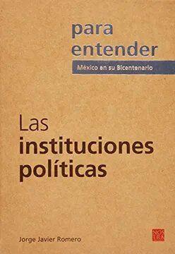 INSTITUCIONES POLITICAS, LAS