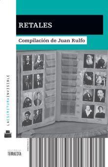 RETALES. COMPILACION DE JUAN RULFO
