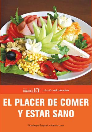 PLACER DE COMER Y ESTAR SANO, EL