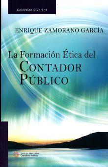FORMACION ETICA DEL CONTADOR PUBLICO, LA