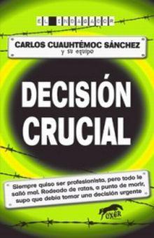 DECISION CRUCIAL